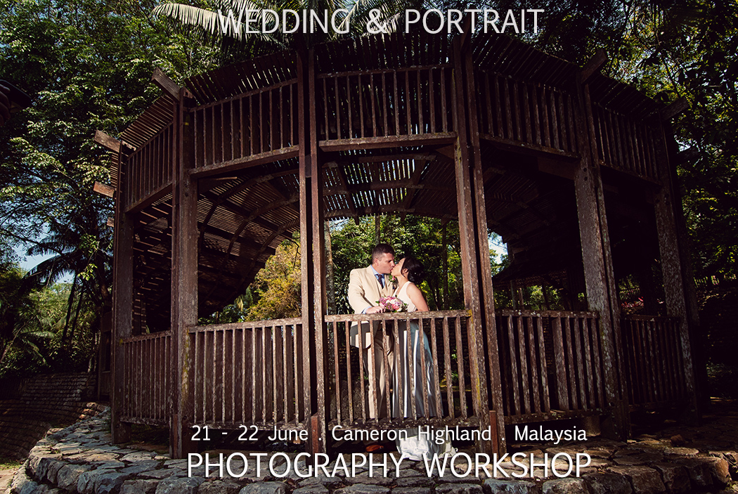 Wedding & Portrait photography workshop at Cameron highland